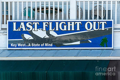 Last Flight Out A Key West State Of Mind Poster