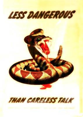 Less Dangerous Than Careless Talk Poster by Doc Braham