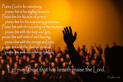 Let Everything That Has Breath Praise The Lord Poster