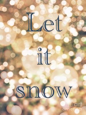 Let It Snow Poster by Lynsie Petig