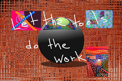 Let The Tools Do The Work Poster