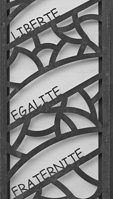 Liberte Egalite Fraternite In Black And White Poster by Georgia Fowler