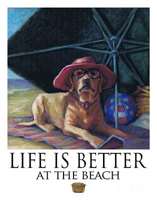 Life Is Better At The Beach Yellow Lab With Basket Poster by Kathleen Harte Gilsenan