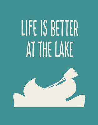 Life Is Better At The Lake Poster