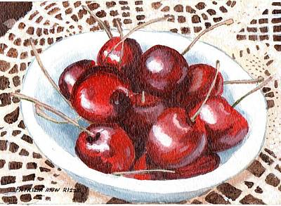 Life Is Just A Bowl Of Cherries Poster by Patricia Ann Rizzo
