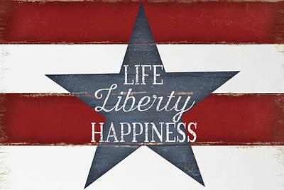 Life, Liberty, Happiness Poster