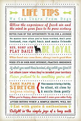 Life Tips - Dog Poster by Jennifer Pugh