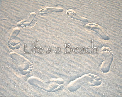 Lifes A Beach With Text Poster by Charlie and Norma Brock