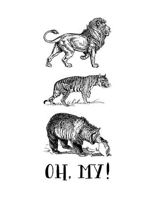 Lion Tiger Bear - Oh My! Poster