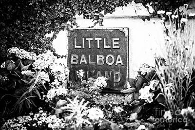 Little Balboa Island Sign Black And White Picture Poster