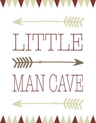 Little Man Cave Poster by Tara Moss