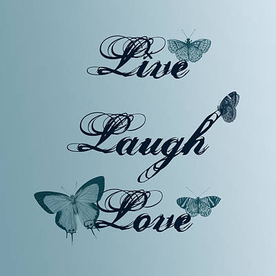 Live Laugh Love Butterflies Poster by P S