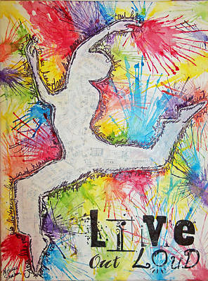 Poster featuring the painting Live Out Loud by Melissa Sherbon