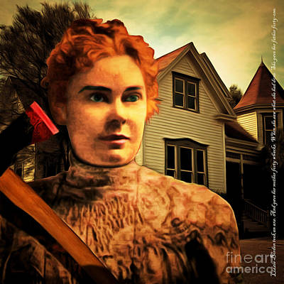 Lizzie Borden Took An Ax 20141226 Square With Text Poster by Wingsdomain Art and Photography