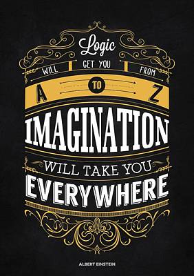 Logic And Imagination From Albert Einstein Inspirational Quotes Poster Poster by Lab No 4 - The Quotography Department