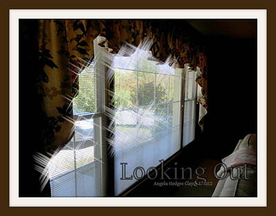 Poster featuring the digital art Looking Out by Angelia Hodges Clay