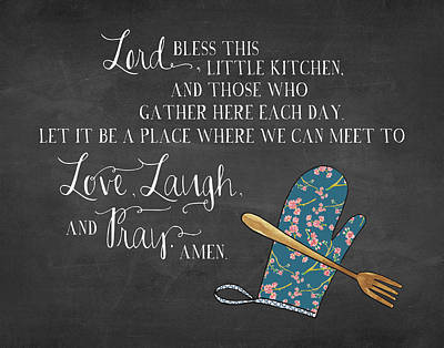 Lord Bless This Kitchen Poster by Amy Cummings