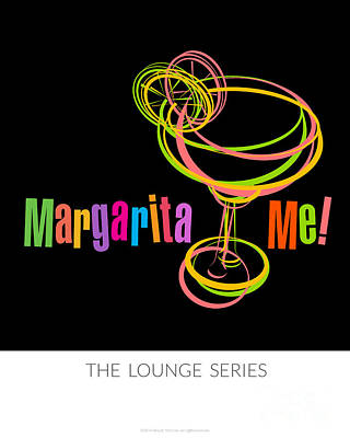 Lounge Series - Margarita Me Poster by Mary Machare
