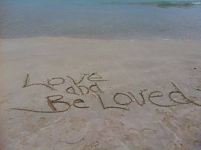 Love And Be Loved Beach Message Poster