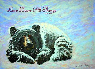 Love Bears All Things Poster by Kathleen Luther