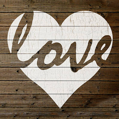 Love Heart Hand Painted Sign Peeling Paint White On Brown Wood Background Poster