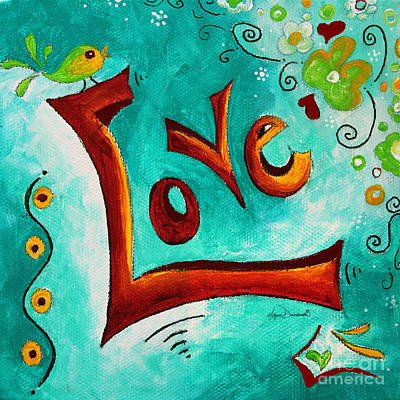 Love Inspirational Typography Art Original Word Art Painting By Megan Duncanson Poster by Megan Duncanson