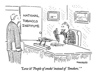 Love It! 'people Of Smoke' Instead Of 'smokers.' Poster by Robert Mankoff
