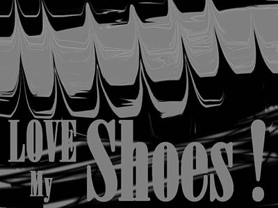 Love My Shoes  Number 7 Poster by Diane Strain