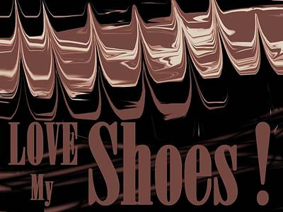 Love My Shoes  Number 9 Poster by Diane Strain