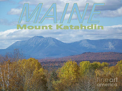 Maine Mount Katahdin Poster by Joseph Marquis