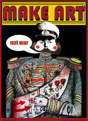 Make Art Not Art Poster by Larry Butterworth