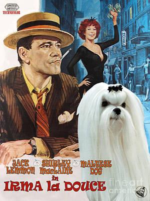 Maltese Art - Irma La Douce Movie Poster Poster by Sandra Sij