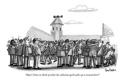 Man! I Hate To Think Of What The Collective Guilt Poster