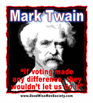 Mark Twain On Voting Poster