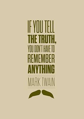 Mark Twain Quote Truth Life Modern Typographic Print Quotes Poster Poster by Lab No 4 - The Quotography Department
