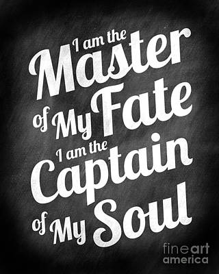 Master Of My Fate - Chalkboard Style Poster by Ginny Gaura
