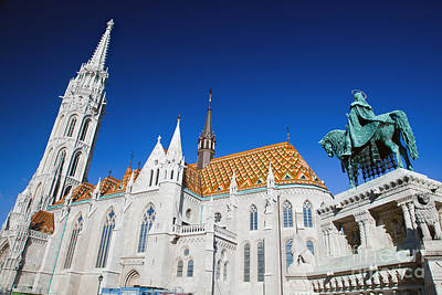 Matthias Church And Statue Of Stephen I In Budapest Poster