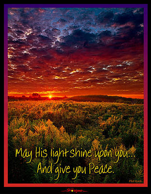 May His Light Shine On You Poster by Phil Koch