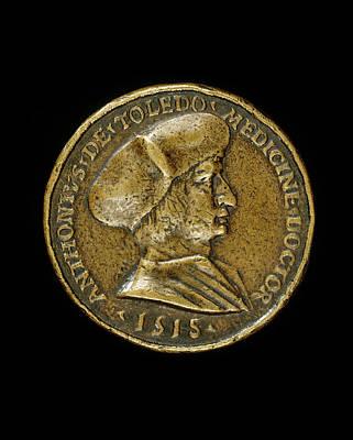 Medalist Of 1518, Antonio Gonzalo De Toledo, 1480-1483-1524 Poster