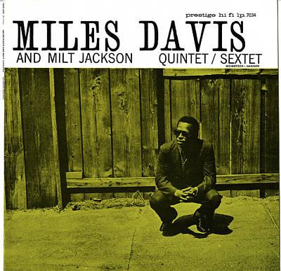 Miles Davis And Milt Jackson -  Quintet Sextet Poster
