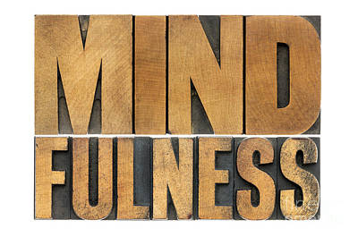 Mindfulness Word In Wood Type Poster