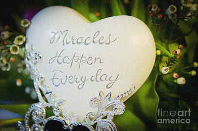 Miracles Happen Every Day Poster by MaryJane Armstrong