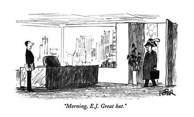 Morning, E.j.  Great Hat Poster by Robert Weber