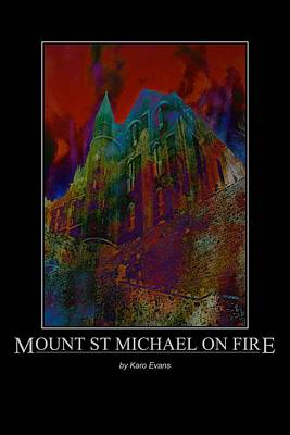 Poster featuring the photograph Mount St Michael On Fire by Karo Evans
