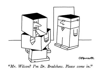 Mr. Wilson?  I'm Dr. Bradshaw.  Please Come In Poster by Charles Barsotti
