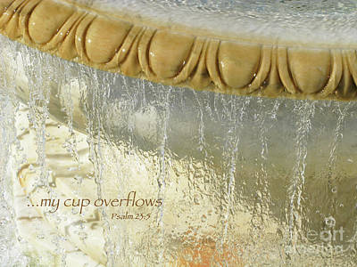 My Cup Overflows Poster by Ann Horn