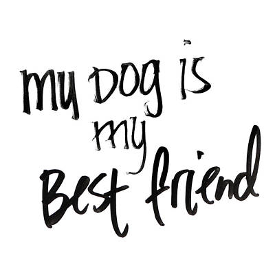My Dog Is My Best Friend Poster