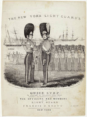 Nathaniel Currier, The New York Light Guards Quick Step Poster by Quint Lox