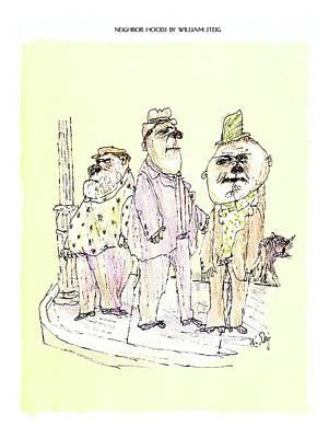 Neighbor Hoods By William Steig Poster by William Steig