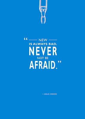 Never Not Be Afraid Poster by Mark Rogan